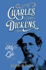 Charles Dickens: My Life Cover Image
