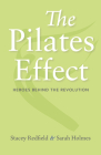 The Pilates Effect: Heroes Behind the Revolution Cover Image