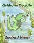 Christopher Crocodile Cover Image