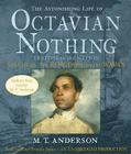 The Astonishing Life of Octavian Nothing, Traitor to the Nation, Volume 2: The Kingdom on the Waves Cover Image