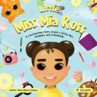little Miss Mia Ross: This book for young girls and boys about friendship and kindness. Cover Image