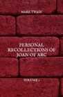 Personal Recollections of Joan of Arc: Volume 1 Cover Image