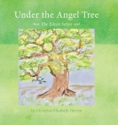 Under the Angel Tree: The Eileen Series Cover Image