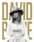 David Bowie: Changes: A Life in Pictures 1947-2016 Cover Image