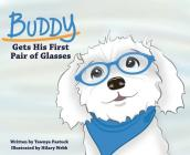 Buddy Gets His First Pair of Glasses Cover Image