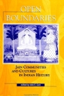 Open Boundaries: Jain Communities and Cultures in Indian History (SUNY Series in Hindu Studies) Cover Image