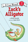 Zack's Alligator (I Can Read Level 2) Cover Image