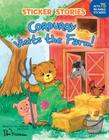 Corduroy Visits the Farm! [With 75 Reusable Stickers] Cover Image