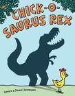 Chick-O-Saurus Rex Cover Image