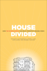 House Divided: How the Missing Middle Will Solve Toronto's Housing Crisis Cover Image