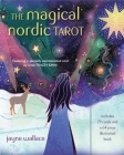 The Magical Nordic Tarot: Includes a full deck of 79 cards and a 64-page illustrated book Cover Image