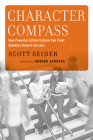 Character Compass: How Powerful School Culture Can Point Students Towards Success Cover Image