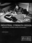 Industrial Strength Design: How Brooks Stevens Shaped Your World Cover Image