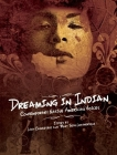 Dreaming in Indian: Contemporary Native American Voices Cover Image