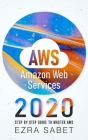 AWS Amazon Web Services 2020: Step by Step Guide to Master AWS Cover Image