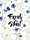 Fresh Start: Food and Exercise Journal: 90 Day Food and Exercise Tracker Journal for Weight Loss and Better Health Cover Image