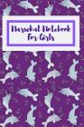 Narwhal Notebook For Girls: Fantastic Notebook For All Who Love The Majestic Narwhal Cover Image