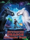 How To Train Your Dragon Coloring Book: Special Christmas Edition Coloring Book for Kids & All Fans, A Fun Book For Everyone Who Loves This Game With Cover Image