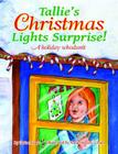 Tallie's Christmas Lights Surprise! Cover Image