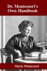 Dr. Montessori's Own Handbook Cover Image