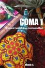 Coma 1: 1ere Partie Cover Image