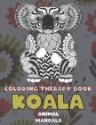 Mandala Coloring Therapy Book - Animal - Koala Cover Image