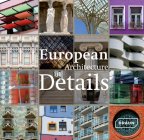 European Architecture in Details Cover Image