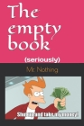 The empty book: (seriously) Cover Image