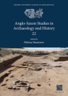 Anglo-Saxon Studies in Archaeology and History 22 Cover Image