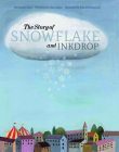 The Story of Snowflake and Inkdrop Cover Image