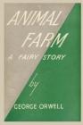 Animal Farm a Fairy Story: by George Orwell Paperback Book Cover Image