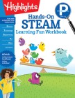 Preschool Hands-On STEAM Learning Fun Workbook (Highlights Learning Fun Workbooks) Cover Image