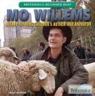 Mo Willems: Award-Winning Children's Author and Animator (Britannica Beginner BIOS) Cover Image