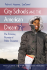 City Schools and the American Dream 2: The Enduring Promise of Public Education (Multicultural Education) Cover Image