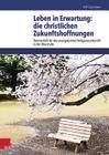 Leben in Erwartung: Die Christlichen Zukunftshoffnungen (Themenhefte Fur Den Evangelischen Religionsunterricht in Der) Cover Image
