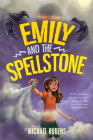 Emily and the Spellstone Cover Image