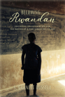 Becoming Rwandan: Education, Reconciliation, and the Making of a Post-Genocide Citizen (Genocide, Political Violence, Human Rights ) Cover Image