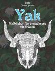 Malbücher für Erwachsene für Frauen - Dickes Papier - Tiere - Yak Cover Image