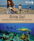 Dive In!: Exploring Our Connection with the Ocean (Orca Footprints #14) Cover Image