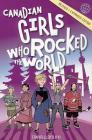 Canadian Girls Who Rocked the World Cover Image
