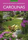 Carolinas Month-by-Month Gardening: What to Do Each Month to Have A Beautiful Garden All Year (Month By Month Gardening) Cover Image