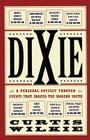 Dixie: A Personal Odyssey Through Events That Shaped the Modern South Cover Image
