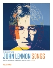 The Complete John Lennon Songs: All the Songs. All the Stories. All the Lyrics. 1970—80 Cover Image