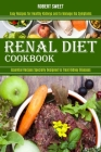 Renal Diet Cookbook: Easy Recipes for Healthy Kidneys and to Manage Ibs Symptoms (Essential Recipes Specially Designed to Treat Kidney Dise Cover Image