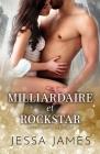 Milliardaire et rockstar: (Grands caractères) Cover Image