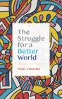 The Struggle for a Better World Cover Image