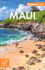 Fodor's Maui: With Molokai & Lanai (Full-Color Travel Guide) Cover Image