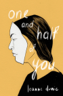 One and Half of You Cover Image