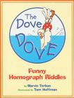 The Dove Dove: Funny Homograph Riddles Cover Image
