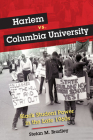 Harlem vs. Columbia University: Black Student Power in the Late 1960s Cover Image